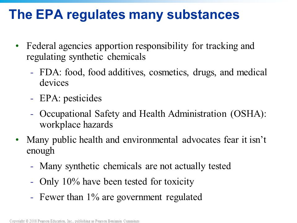 The EPA regulates many substances