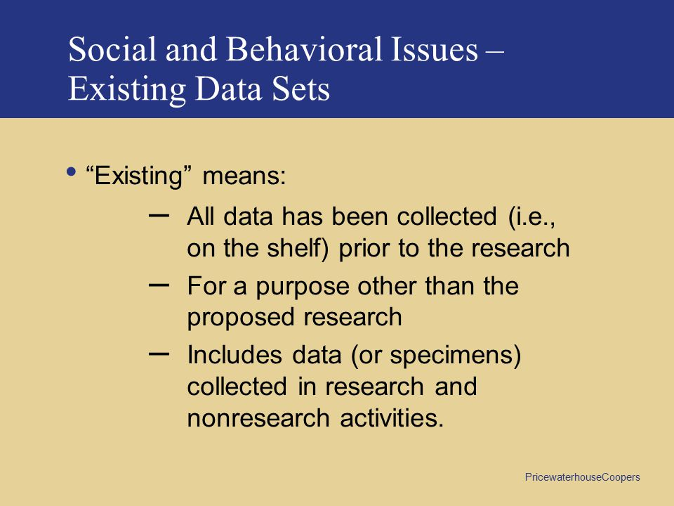 Social and Behavioral Issues – Existing Data Sets