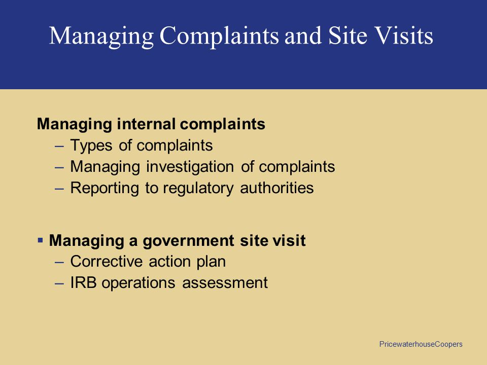 Managing Complaints and Site Visits