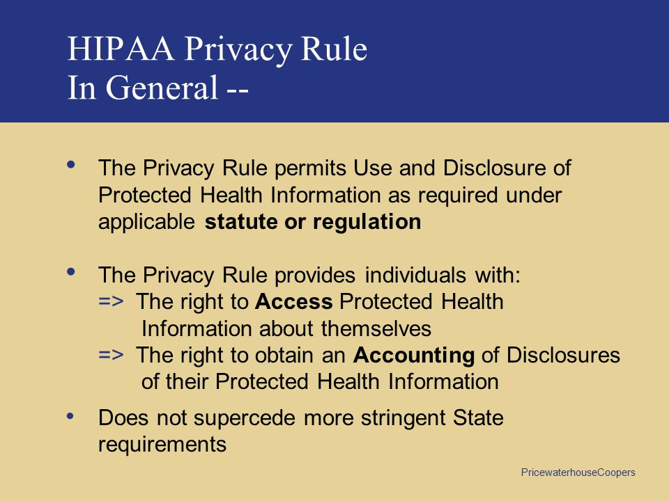 HIPAA Privacy Rule In General --