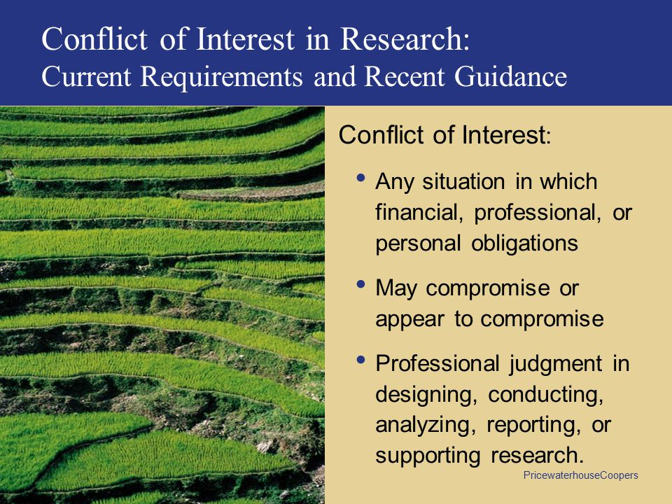 Conflict of Interest in Research: Current Requirements and Recent Guidance