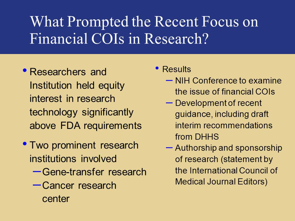 What Prompted the Recent Focus on Financial COIs in Research