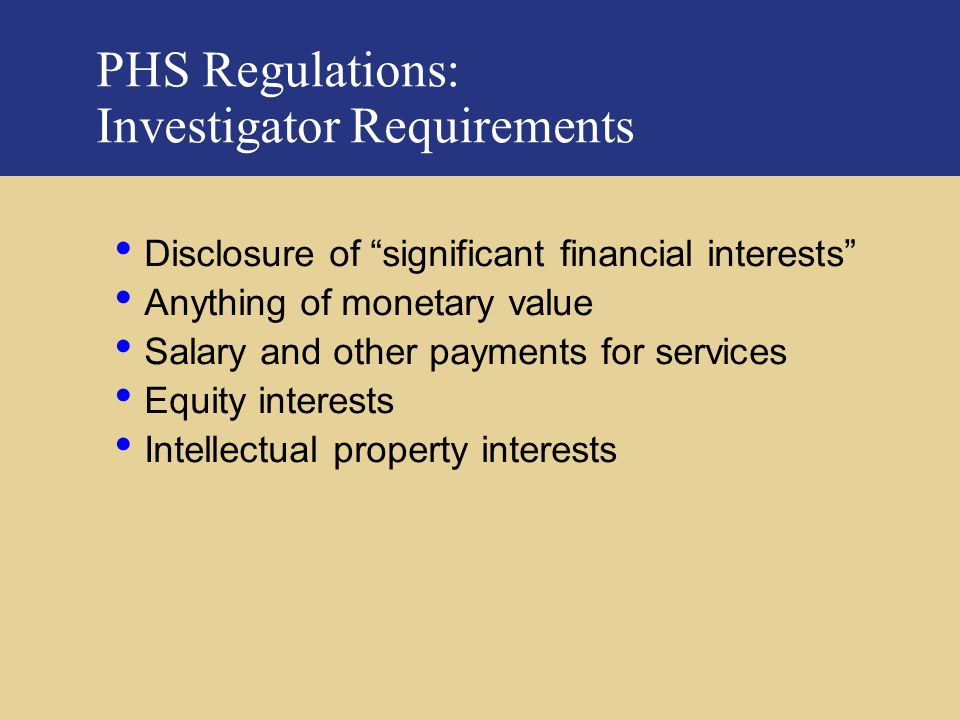 PHS Regulations: Investigator Requirements
