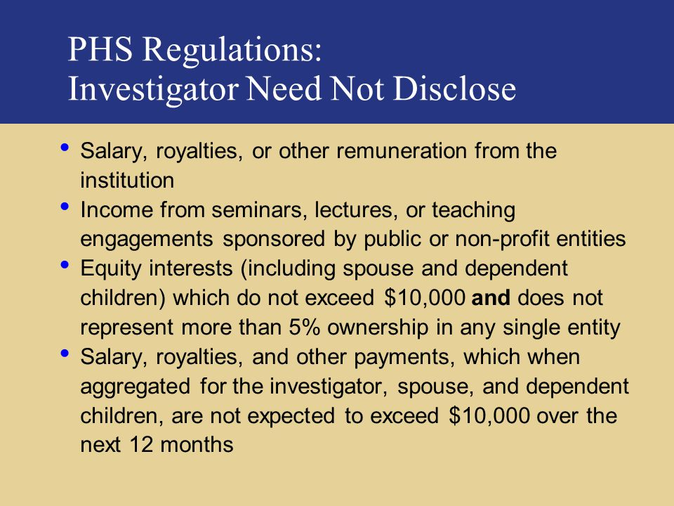 PHS Regulations: Investigator Need Not Disclose