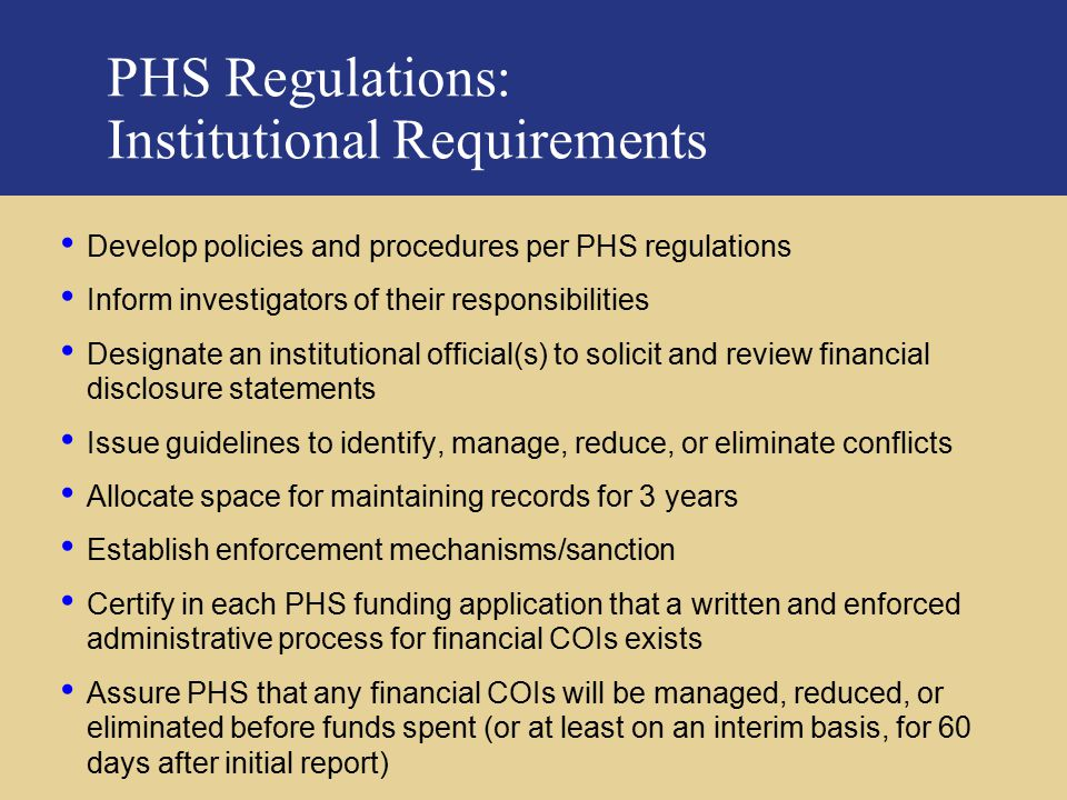 PHS Regulations: Institutional Requirements
