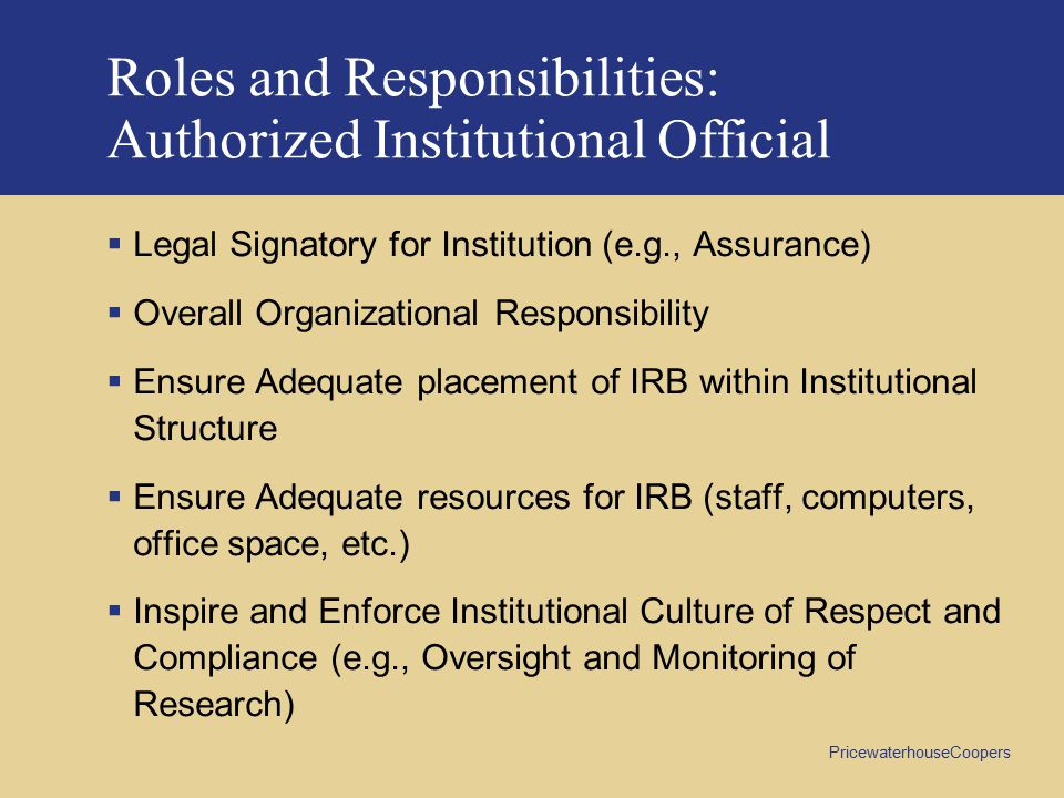 Roles and Responsibilities: Authorized Institutional Official