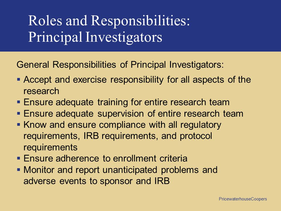 Roles and Responsibilities: Principal Investigators