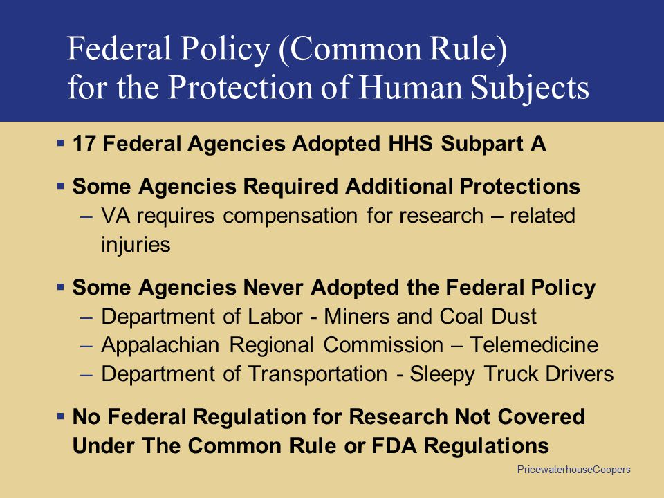 Federal Policy (Common Rule) for the Protection of Human Subjects