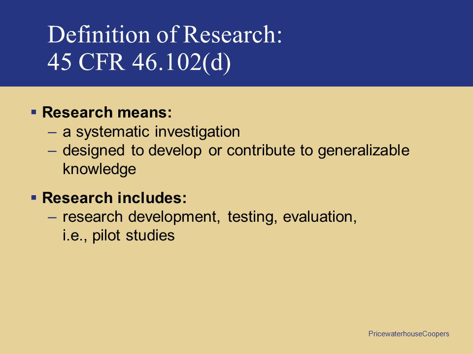 Definition of Research: 45 CFR 46.102(d)