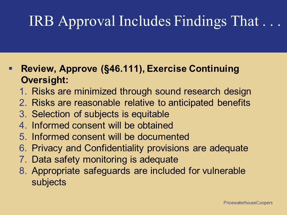 IRB Approval Includes Findings That . . .