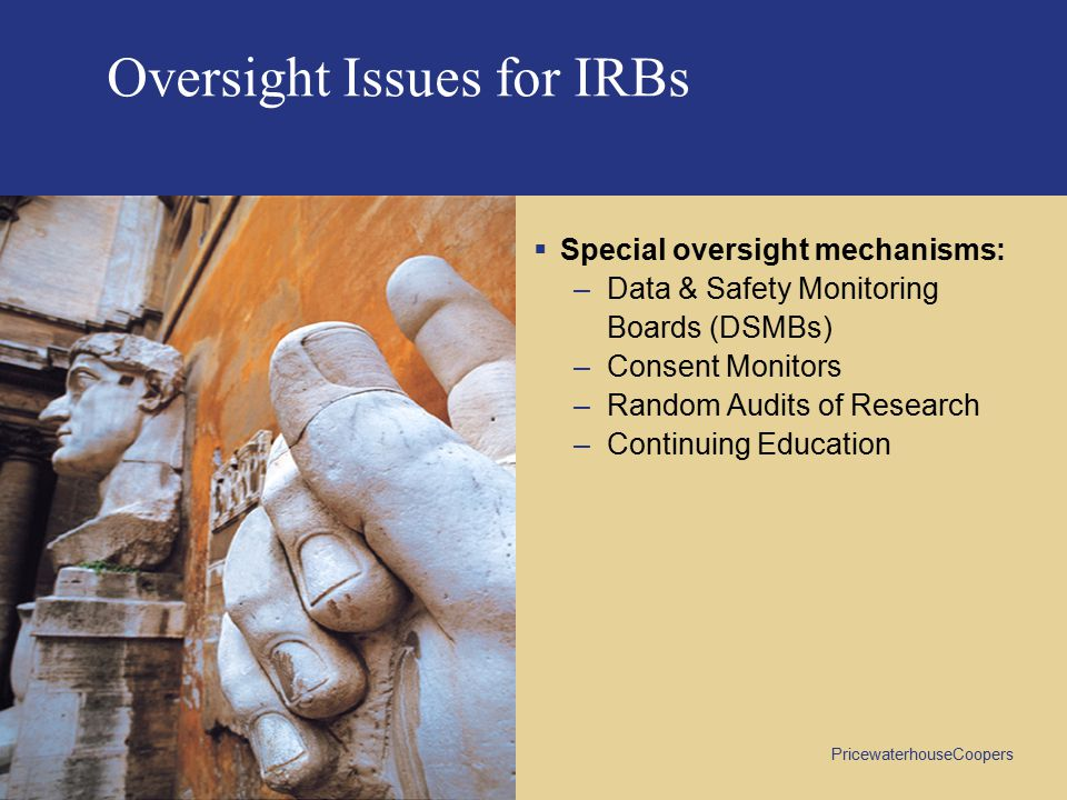 Oversight Issues for IRBs