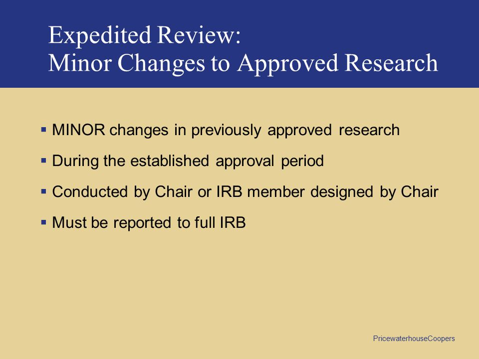 Expedited Review: Minor Changes to Approved Research