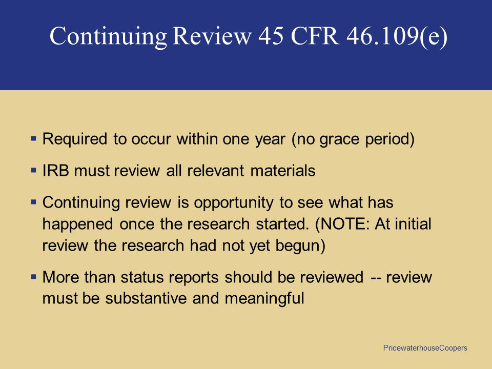 Continuing Review 45 CFR 46.109(e)