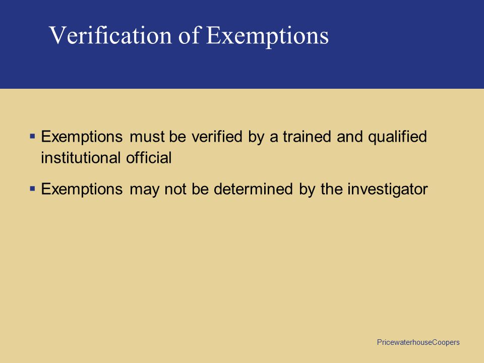 Verification of Exemptions