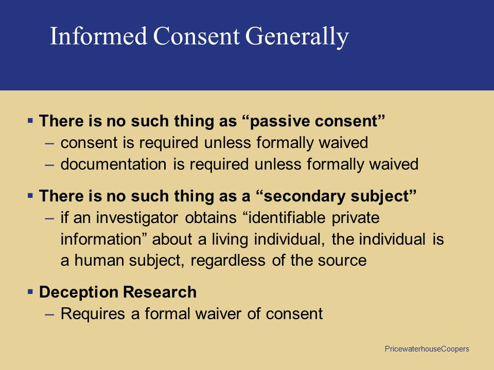 Informed Consent Generally