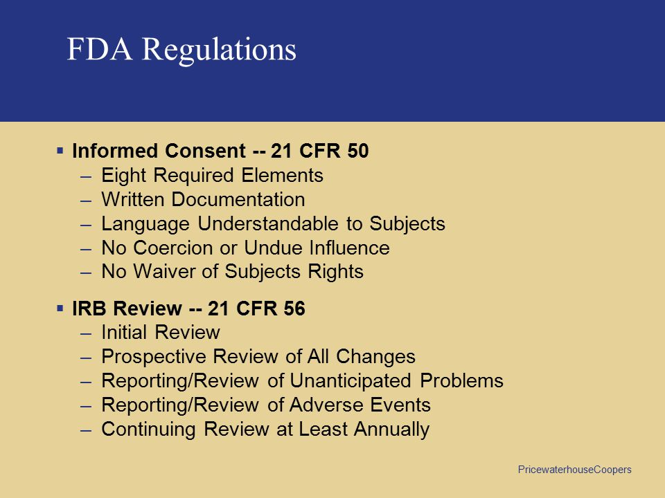 FDA Regulations Informed Consent -- 21 CFR 50 Eight Required Elements