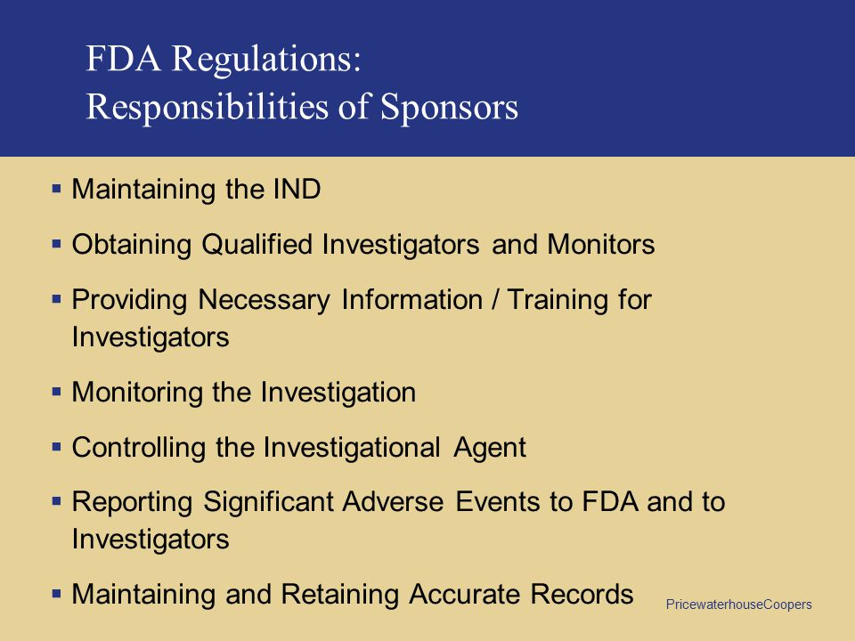 FDA Regulations: Responsibilities of Sponsors