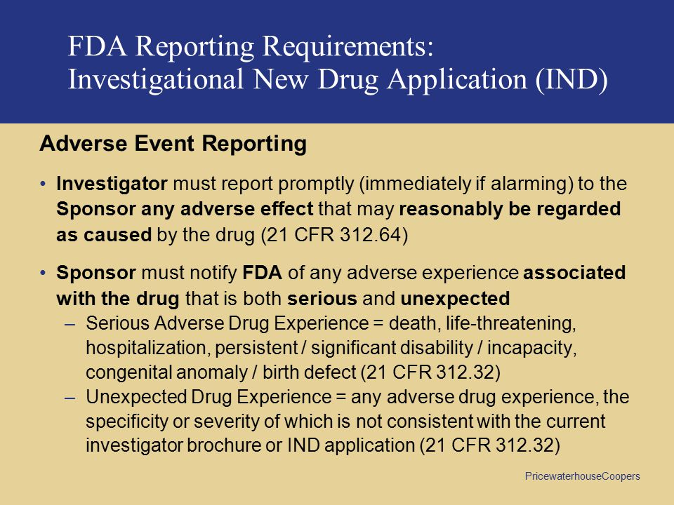 FDA Reporting Requirements: Investigational New Drug Application (IND)
