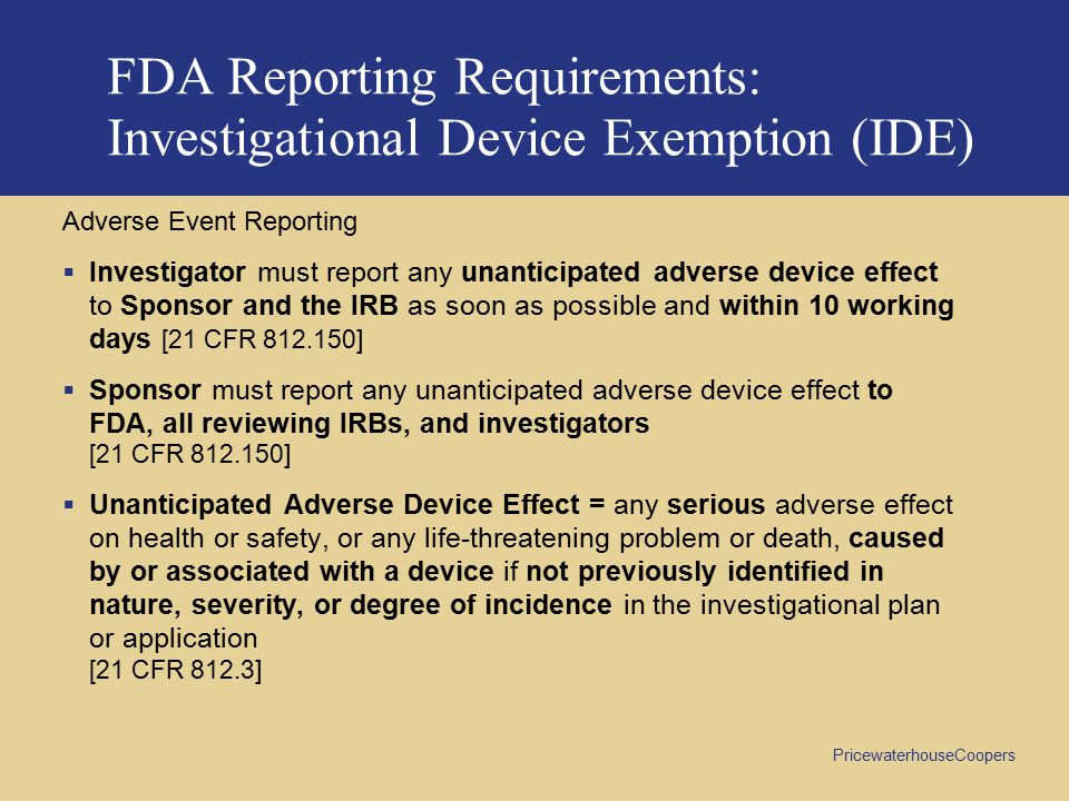 FDA Reporting Requirements: Investigational Device Exemption (IDE)