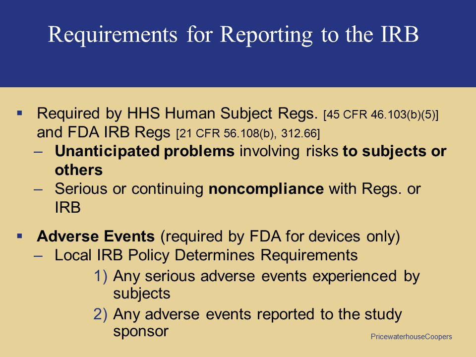 Requirements for Reporting to the IRB