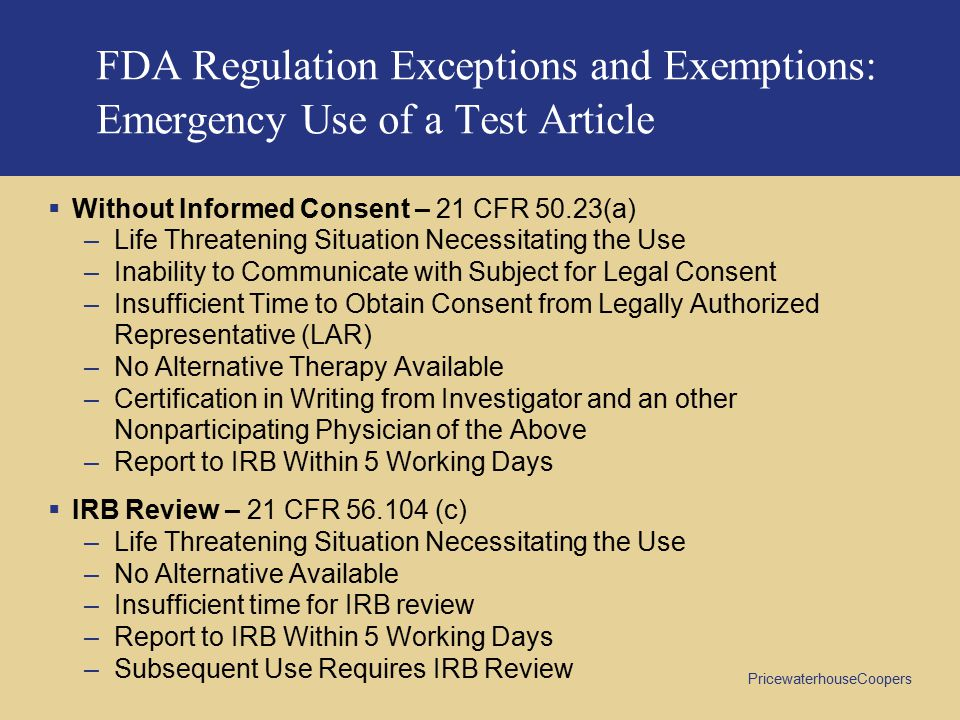 FDA Regulation Exceptions and Exemptions: Emergency Use of a Test Article