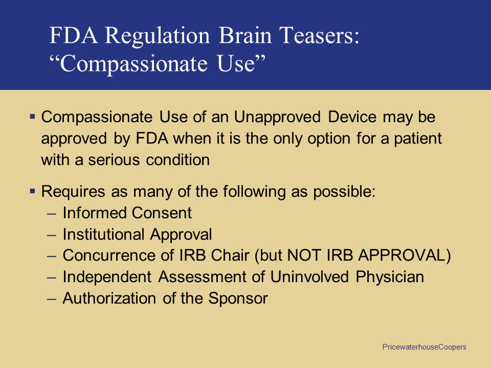 FDA Regulation Brain Teasers: Compassionate Use