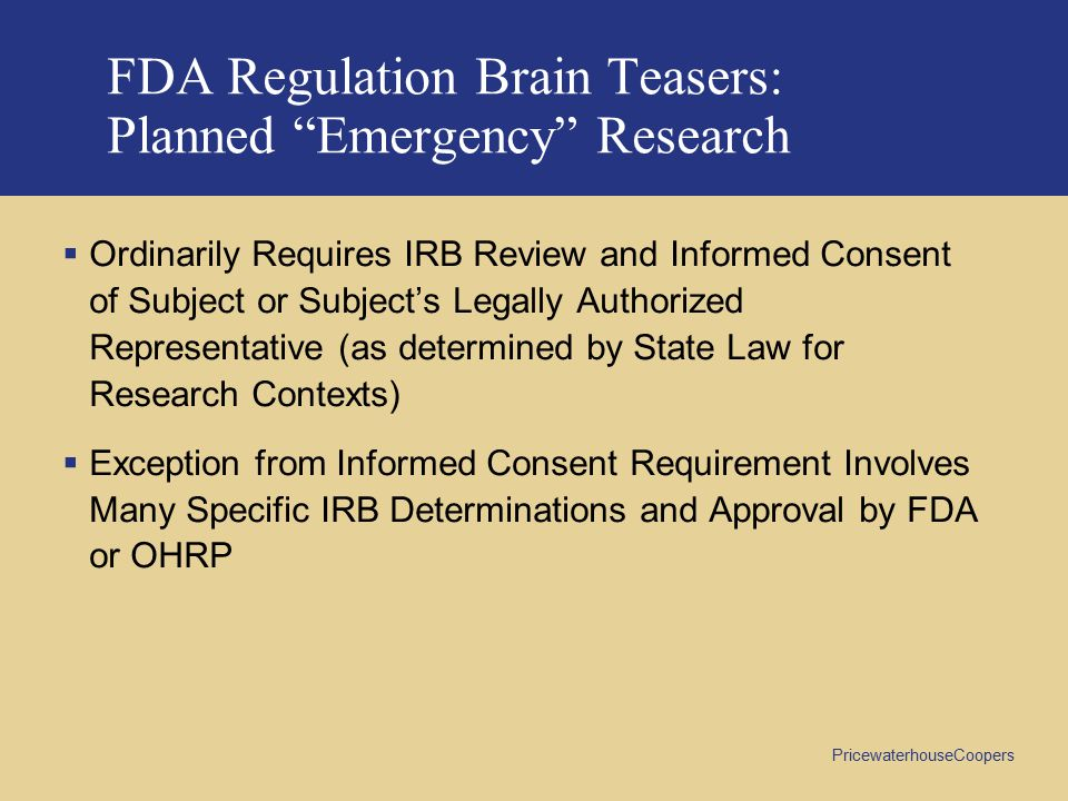 FDA Regulation Brain Teasers: Planned Emergency Research