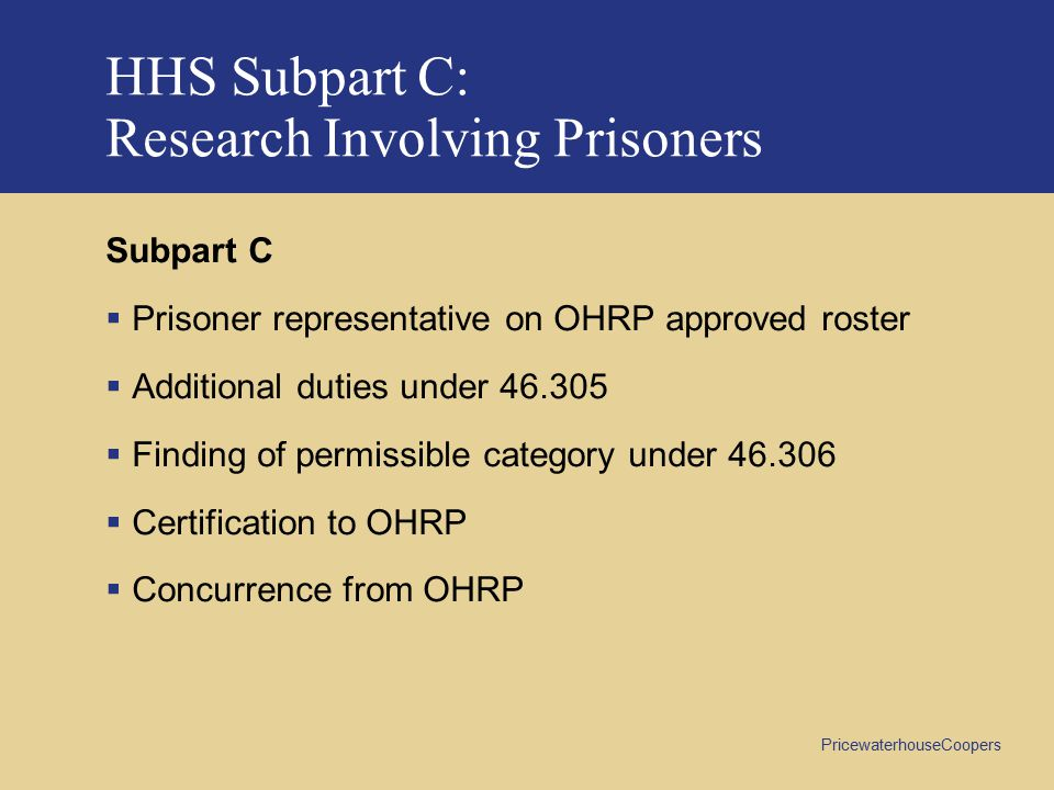 HHS Subpart C: Research Involving Prisoners