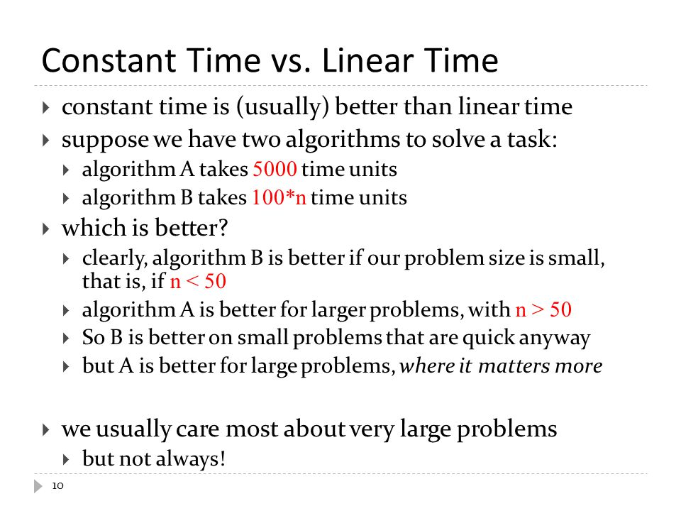 Constant Time vs. Linear Time