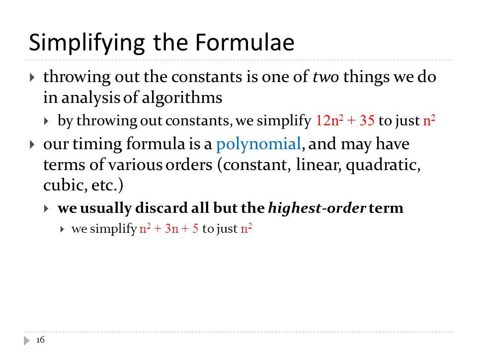 Simplifying the Formulae