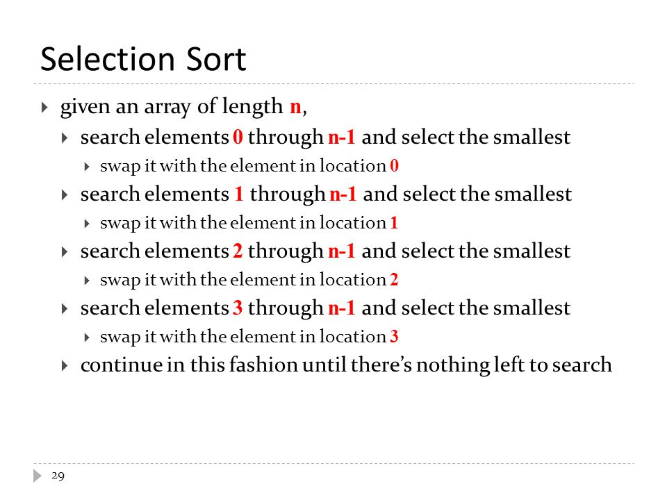 Selection Sort given an array of length n,