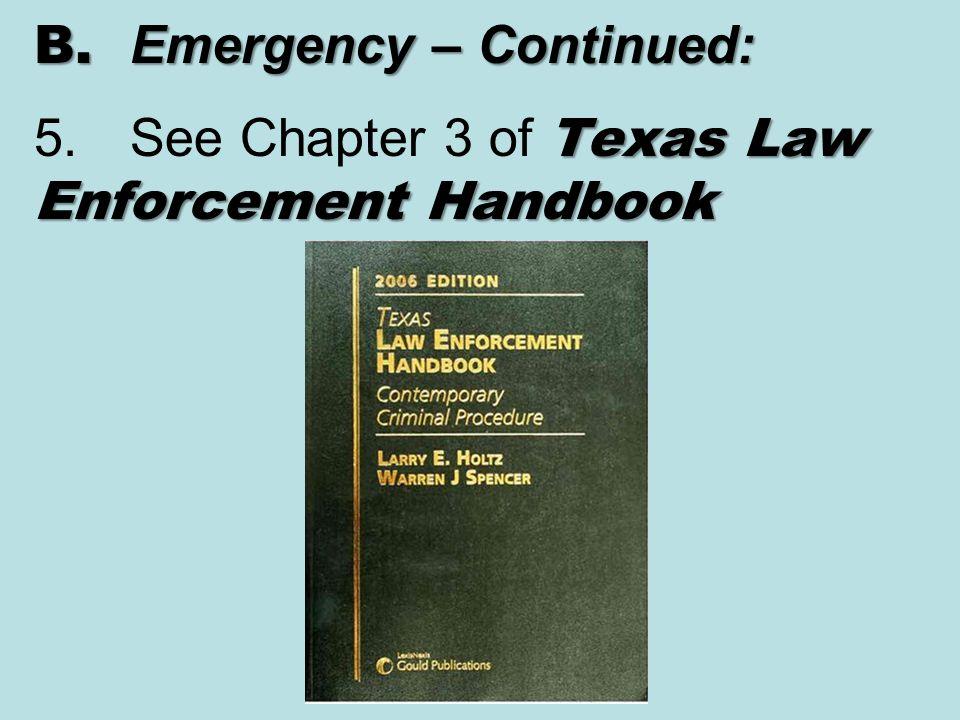 B. Emergency – Continued: