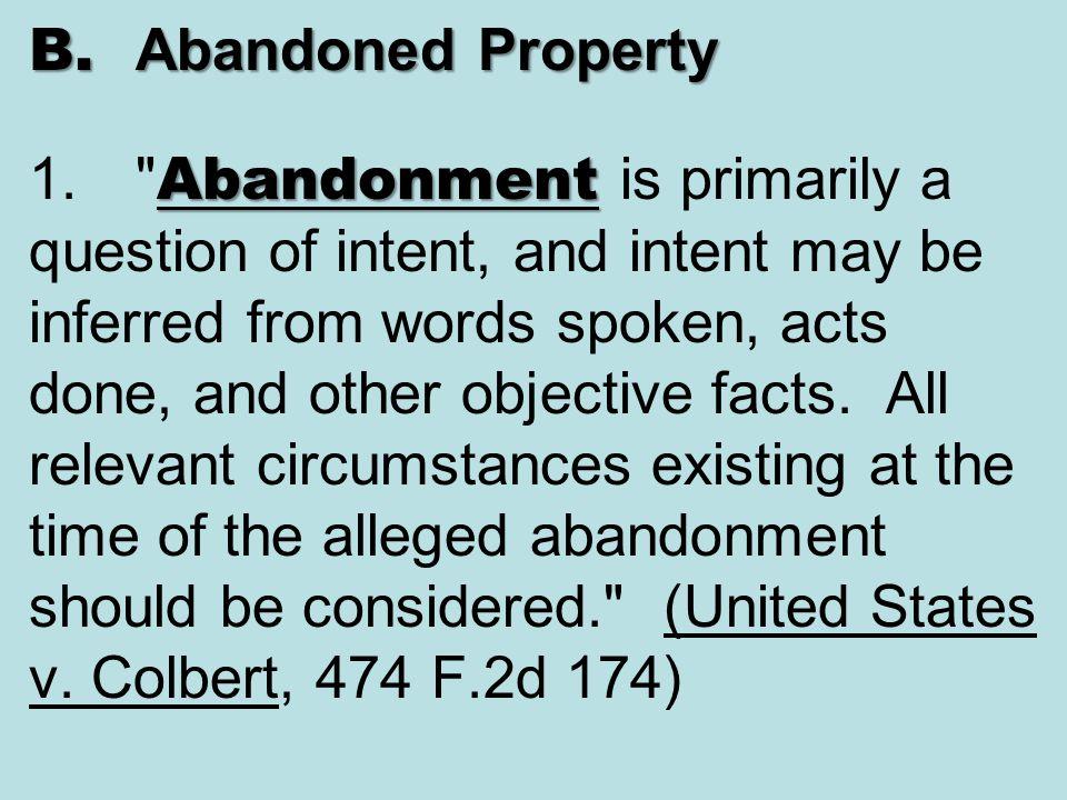 B. Abandoned Property 1.