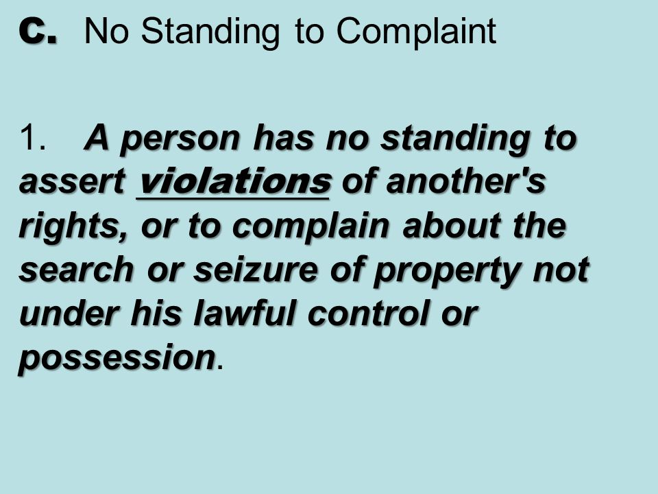 C. No Standing to Complaint 1