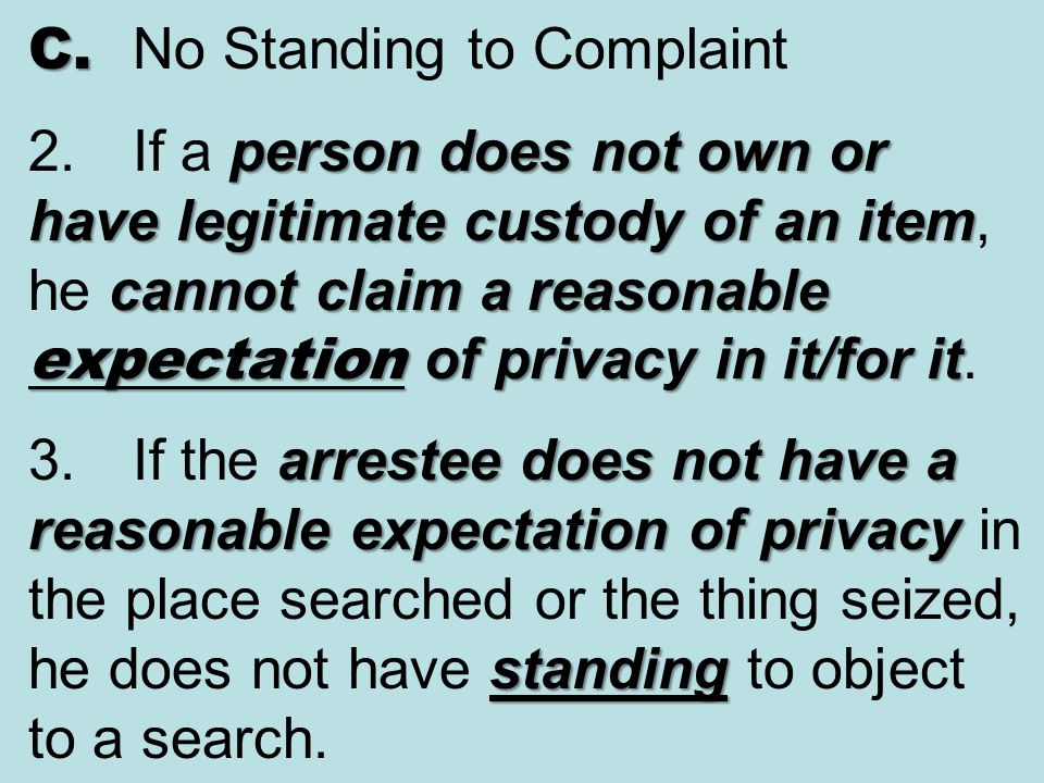C. No Standing to Complaint