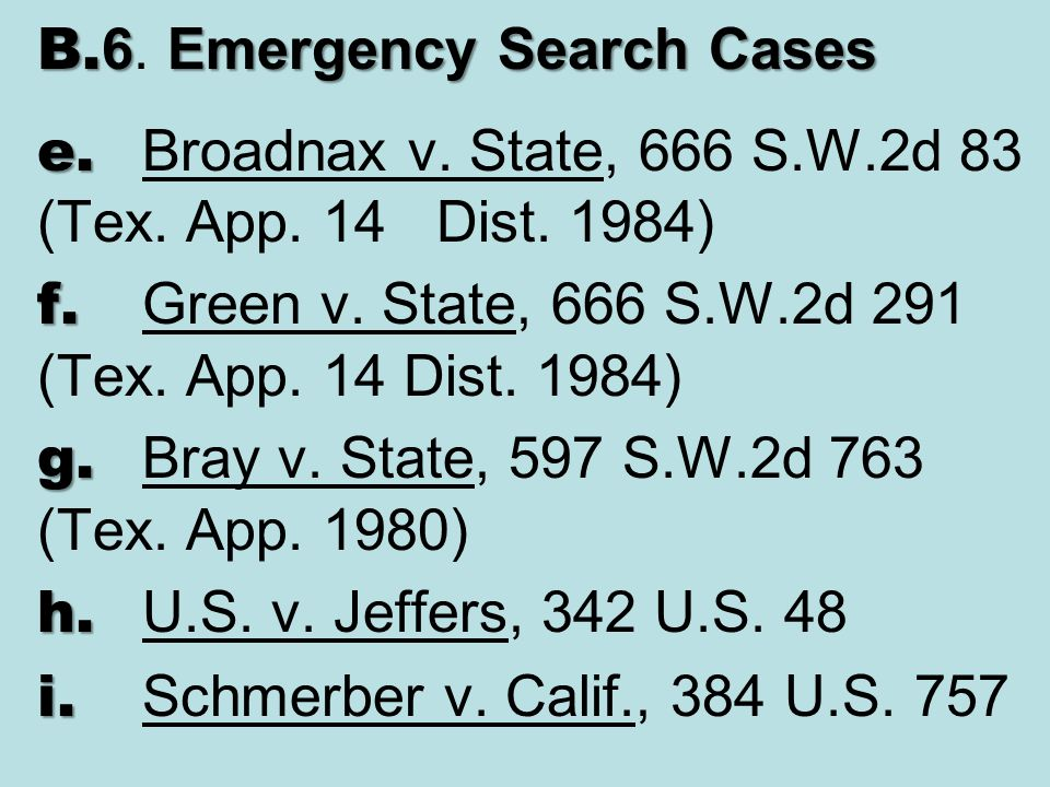 B.6. Emergency Search Cases