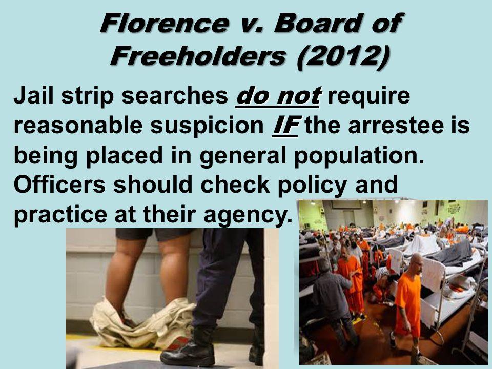 Florence v. Board of Freeholders (2012)