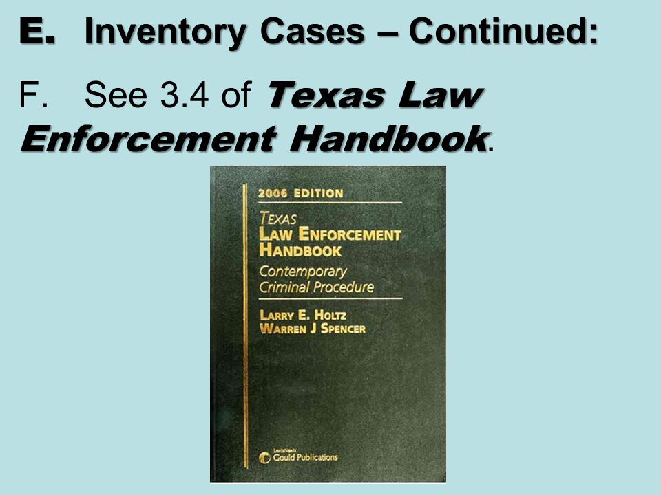 E. Inventory Cases – Continued: