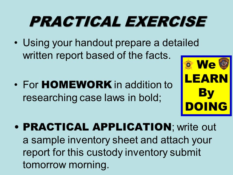 PRACTICAL EXERCISE We LEARN By DOING