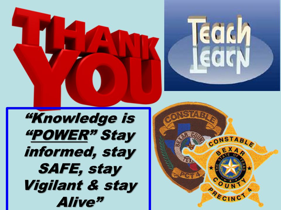 POWER Stay informed, stay SAFE, stay Vigilant & stay Alive