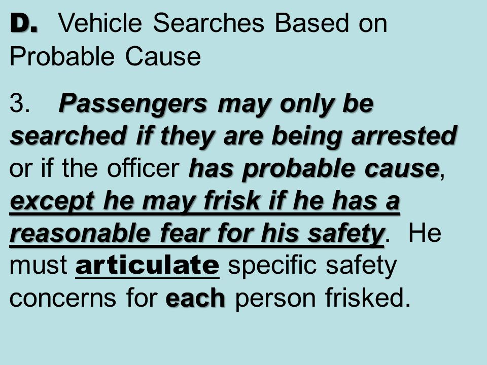 D. Vehicle Searches Based on Probable Cause