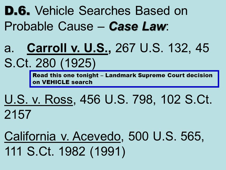 D.6. Vehicle Searches Based on Probable Cause – Case Law: