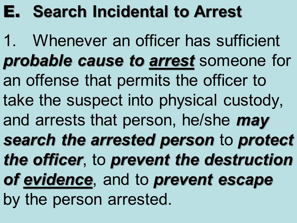 E. Search Incidental to Arrest 1