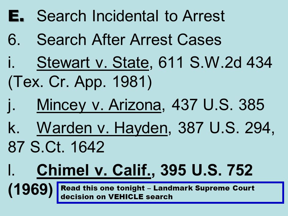 E. Search Incidental to Arrest 6. Search After Arrest Cases