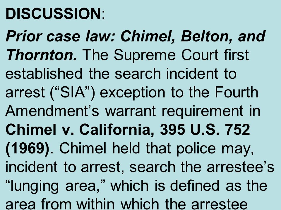 DISCUSSION: Prior case law: Chimel, Belton, and Thornton