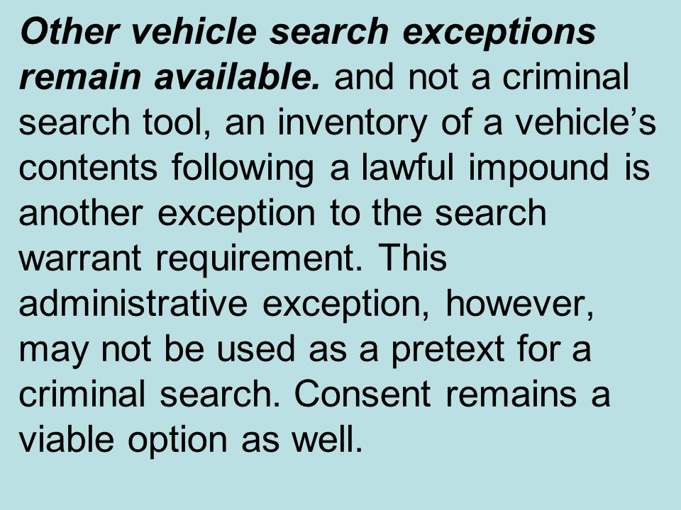 exceptions to search warrant requirements If you have questions about exceptions to search warrant requirements in michigan, call lansing criminal defense lawyer tiffany debruin: (517) 324-4303.