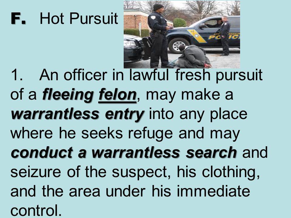 F. Hot Pursuit 1.