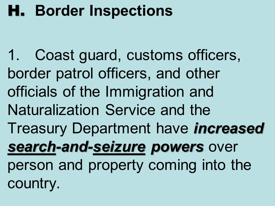H. Border Inspections 1.