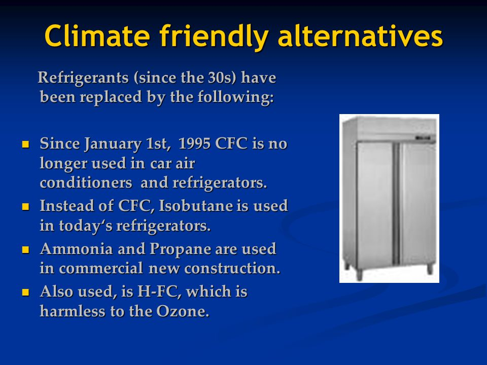Climate friendly alternatives