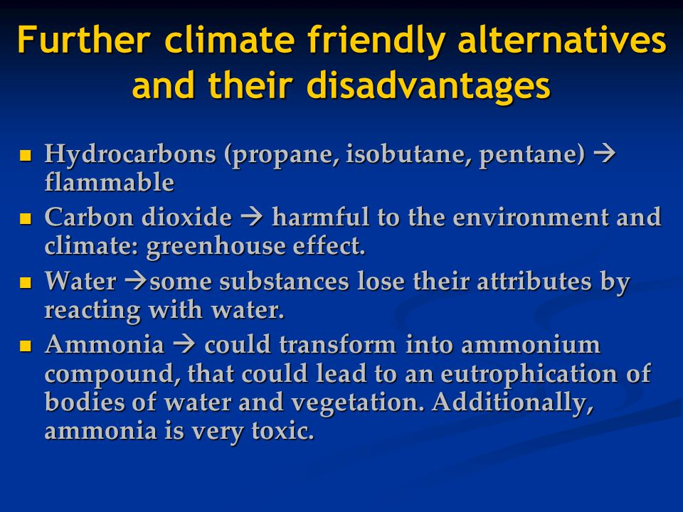 Further climate friendly alternatives and their disadvantages